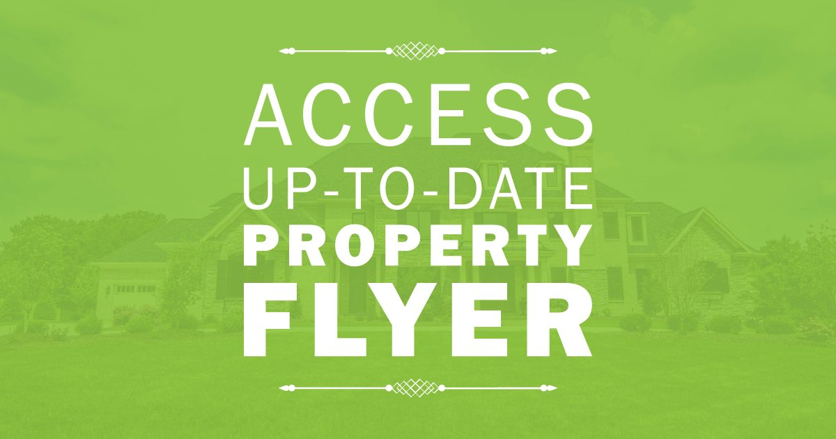 Access Up-To-Date Property Flyer